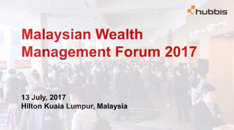 Malaysian Wealth Management Forum 2017 - highlights